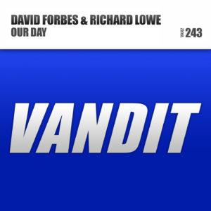 david_forbes-richard-lowe_-_our_day_original_mix