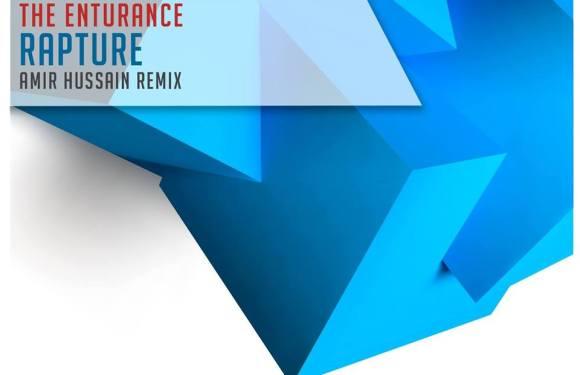 The Enturance – Rapture (Amir Hussain Remix)