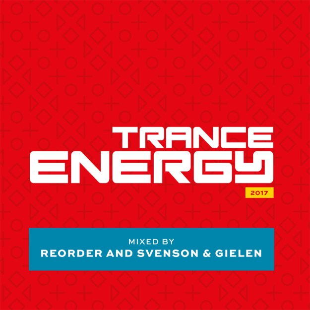 Trance Energy 2017 mixed by Reorder, Svenson & Gielen