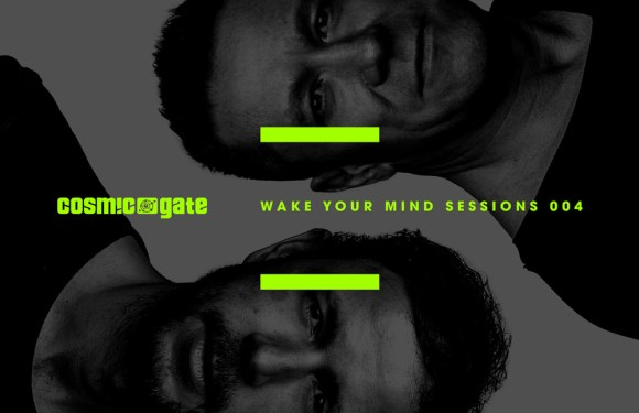 Cosmic Gate – Wake Your Mind Sessions 004