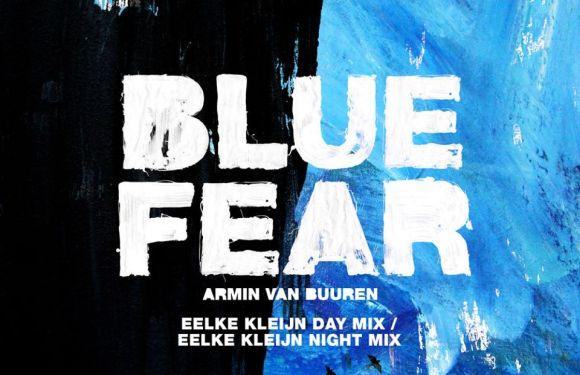 Armin van Buuren – Blue Fear (Eelke Kleijn Mixes)