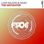 Liam Wilson & Nash - The Instigator