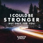Gareth Emery – I Could Be Stronger (But Only For You) (Giuseppe Ottaviani Remix)