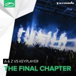 A & Z vs. KeyPlayer – The Final Chapter