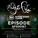 Future Sound of Egypt 467 (24.10.2016) with Aly & Fila