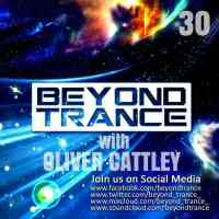 Beyond Trance Pres. Discover Trance 030 (18.02.2017) with Oliver Cattley