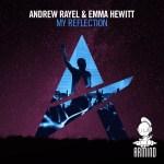 Andrew Rayel & Emma Hewitt – My Reflection