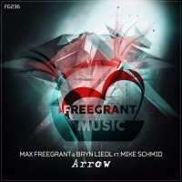 Max Freegrant & Bryn Liedl feat. Mike Schmid - Arrow