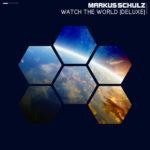 Markus Schulz – Watch The World Deluxe