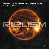 Perrelli & Mankoff vs. Carlos Martz - Solar Flare