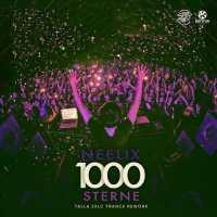 Neelix - 1000 Sterne (Talla 2XLC Trance Rework)