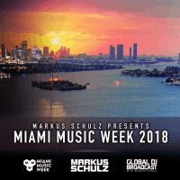 Global DJ Broadcast: Miami Music Week Edition (22.03.2018) with Markus Schulz
