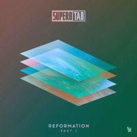 Super8 & Tab - Reformation Part 2