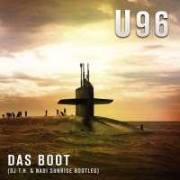 U 96 - Das Boot (DJ T.H. & Nadi Sunrise Bootleg)