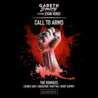 Gareth Emery feat. Evan Henzi - Call To Arms (Cosmic Gate, Davey Asprey & Matt Fax Remixes)