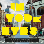 Steve Brian & Eric Lumiere – In Your Eyes