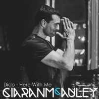 Dido - Here With Me (Ciaran McAuley Remix)