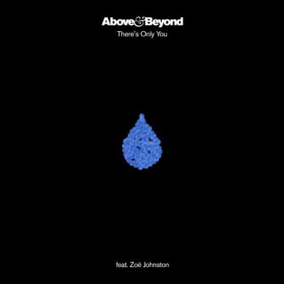 Above & Beyond feat. Zoë Johnston - There's Only You