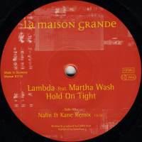Lambda feat. Martha Wash - Hold On Tight (Nalin & Kane Remix)