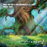 Max Meyer X Wilderness & A-Line – Forest Man