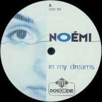 Noémi - In My Dreams