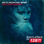 Arctic Moon feat. Shuba – Cool In My Disaster