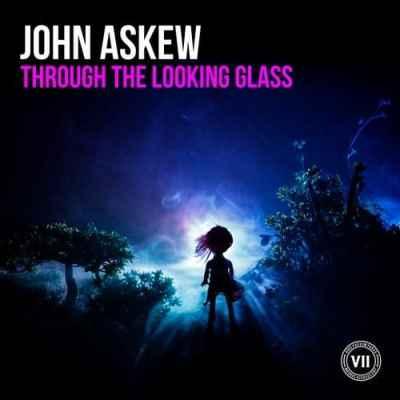 John Askew - Through the Looking Glass