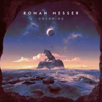 Roman Messer - Dreaming
