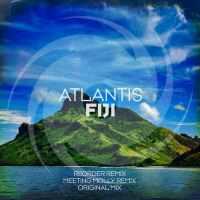 Atlantis - Fiji ( ReOrder Remix)