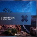 Driftmoon & Susana – Because Of You