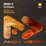 High 5 – Particles (Temple One & Miroslav Vrlik Remixes)