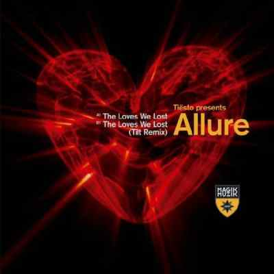 Tiësto presents Allure - The Loves We Lost