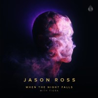 Jason Ross with Fiora - When The Night Falls