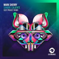 Mark Sherry - Sangre Caliente (Scot Project Remix)