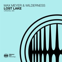Max Meyer & Wilderness - Lost Lake