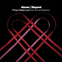 Above & Beyond feat. Richard Bedford - Thing Called Love (Cubicore Remix)