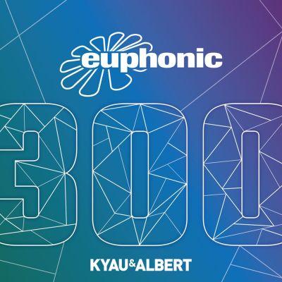 Euphonic 300 mixed by Kyau & Albert