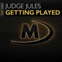 Judge Jules - Getting Played