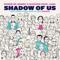 Ruben de Ronde x Elevven feat. Lara - Shadow Of Us (Terry Da Libra & Bogdan Vix Remixes)