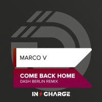 Marco V - Come Back Home (Dash Berlin Remix)