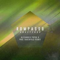 Rompasso - Angetenar (Alexander Popov & Paul Oakenfold Remix)