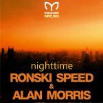 Ronski Speed & Alan Morris – Nighttime (incl. Steve Allen Remix)