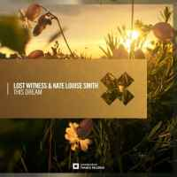 Lost Witness & Kate Louise Smith - This Dream