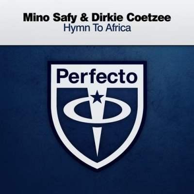 Mino Safy & Dirkie Coetzee - Hymn To Africa