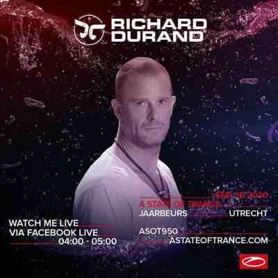 Richard Durand live at A State of Trance 950 (15.02.2020) @ Utrecht, Netherlands