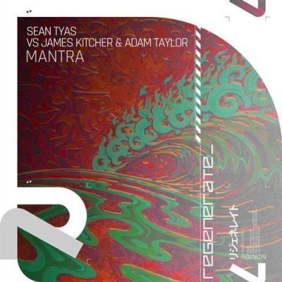 Sean Tyas vs. James Kitcher & Adam Taylor - Mantra
