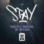 Bogdan Vix & Claudiu Adam feat. Mona Moua – Stay