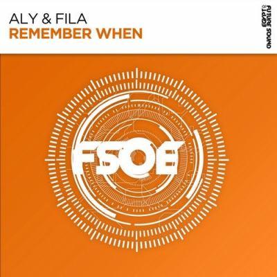 Aly & Fila - Remember When