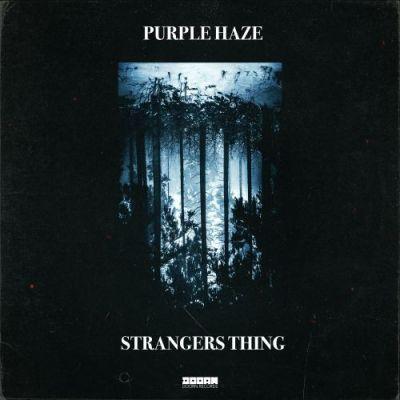 Purple Haze - Stranger Thing
