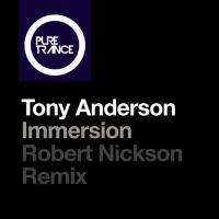 Tony Anderson - Immersion (Robert Nickson Remix)